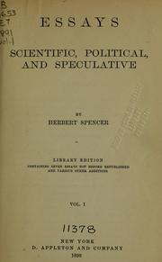 Cover of: Essays, scientific, political, and speculative | Herbert Spencer
