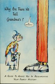 Cover of: Why are there no tall grandma's [sic]? | Scott B. Chase