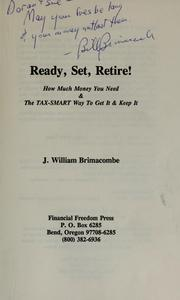 Cover of: Ready, Set, Retire! | J. William Brimacombe