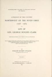 Cover of: Conquest of the country northwest of the river Ohio, 1778-1783 by William Hayden English