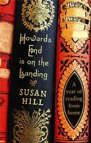 Cover of: Howards End Is on the Landing | Hill, Susan