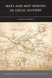 Cover of: Maps and Map-Making in Local History | Jacinta Prunty