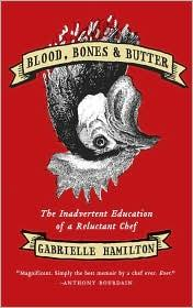 Cover of: Blood, bones, and butter