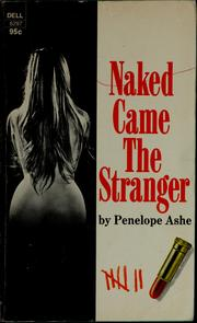Naked came the stranger.