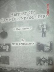 Cover of: The history of Camp Dennison, Ohio | Mary Rahn Sloan