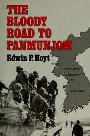 Cover of: The bloody road to Panmunjom