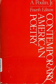 Cover of: Contemporary American poetry | edited by A. Poulin, Jr.