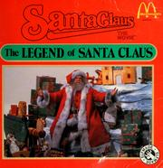 Cover of: The legend of Santa Claus: Santa Claus, the movie