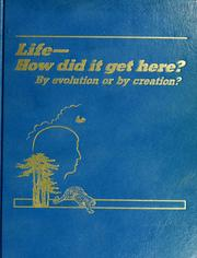 Life-- how did it get here? by