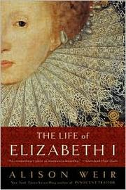 Cover of: The life of Elizabeth I