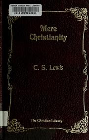 Mere Christianity by C. S. Lewis