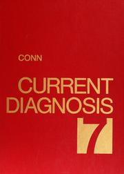 Cover of: Current diagnosis by Howard F. Conn, Rex B. Conn