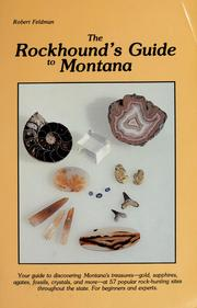 Cover of: The rockhound's guide to Montana