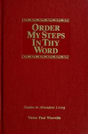 Cover of: Order my steps in Thy word