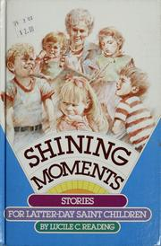 Cover of: Shining moments | Lucile C. Reading
