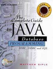 Cover of: The complete guide to Java database programming | Matthew D. Siple