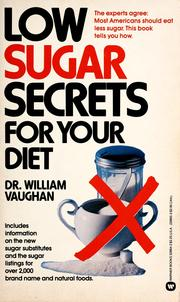 Cover of: Low Sugar Secrets for Your Diet