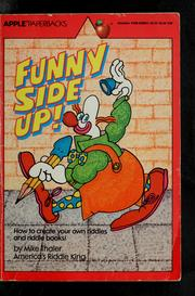 Cover of: Funny Side Up!: how to create your own riddles