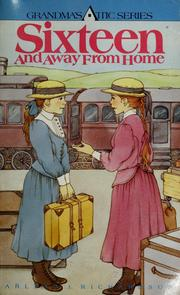 Cover of: Sixteen and away from home