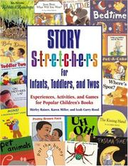 Cover of: Story Stretchers for Infants, Toddlers, and Twos | Shirley C. Raines