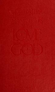 Cover of: A layman looks at the love of God: devotional study of 1 Corinthians 13