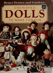 Cover of: Cherished dolls to make for fun. |