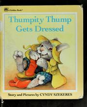 Thumpity Thump gets dressed by Cyndy Szekeres