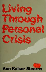 Cover of: Living through personal crisis