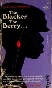 Cover of: The blacker the berry ... by Wallace Thurman