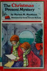 Cover of: The Christmas present mystery | Marion M. Markham