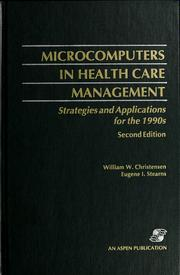 Cover of: Microcomputers in health care management | William W. Christensen