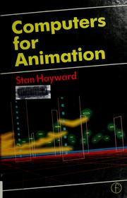 Cover of: Computers for animation | Stan Hayward