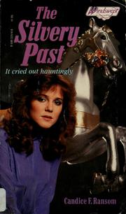 Cover of: The Silvery Past