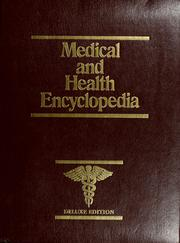 Cover of: The Medical and health encyclopedia |