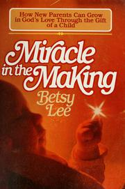 Cover of: Miracle in the making