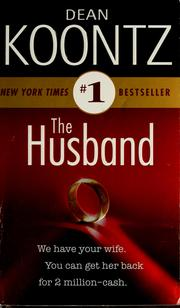 Cover of: The husband | Dean Koontz.