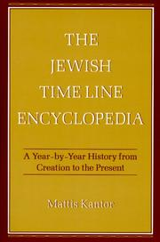 Cover of: The Jewish Time Line Encyclopedia by Mattis Kantor