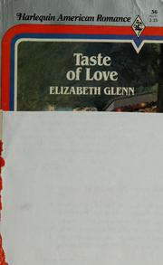 Cover of: Taste of Love | Elizabeth Glenn