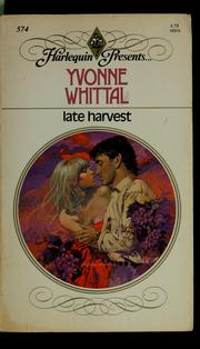 Cover of: Late Harvest | Yvonne Whittal