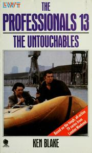 Cover of: The untouchables | Ken Blake