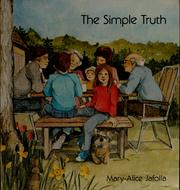 Cover of: The simple truth | Mary-Alice Jafolla