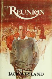 Cover of: The reunion | Jack Weyland