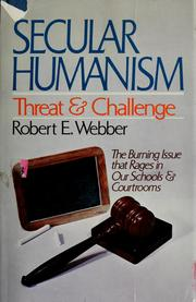 Cover of: Secular humanism, threat and challenge