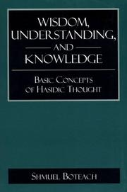 Cover of: Wisdom, understanding, and knowledge