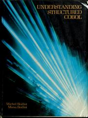 Cover of: Understanding structured COBOL | Michel H. Boillot