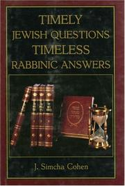 Cover of: Timely Jewish Questions Timeless Rabbinic Answers