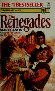 Cover of: The Renegades (The O'Hara Dynasty, Book 3)