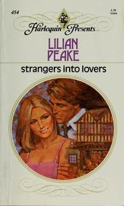 STRANGERS INTO LOVERS