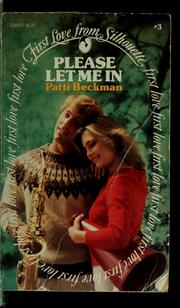 Cover of: Please let me in | Patti Beckman