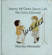 Cover of: Marty McGee's space lab, no girls allowed